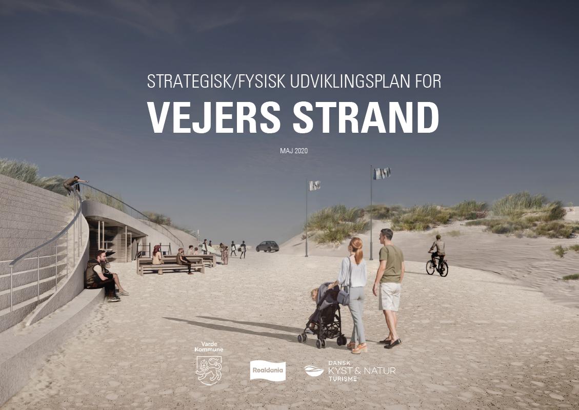 Strategisk/fysisk udviklingsplan for Vejers Strand